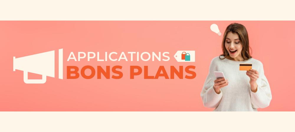 applications bons plans