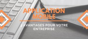 application-mobile-avantages