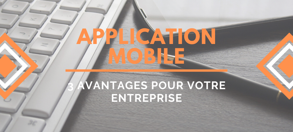 application-mobile-avantages