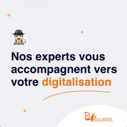 nos experts vous accompagnent vers votre digitalisation